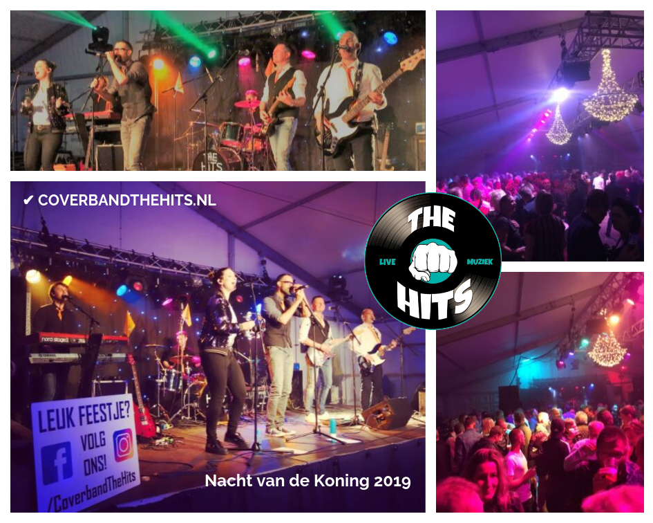 Tentfeest Nacht van de Koning 2019 - Coverband The Hits